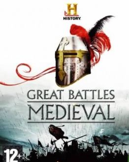 History Channel - Great Battles: Medieval (2010) [FULL][ENG][L]