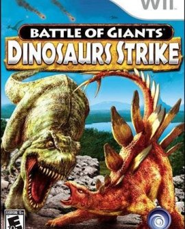 Battle Of Giants Dinosaurs Strike