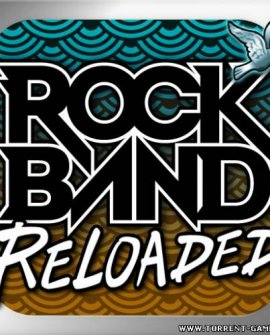 ROCK BAND Reloaded + DLC (новые песни)