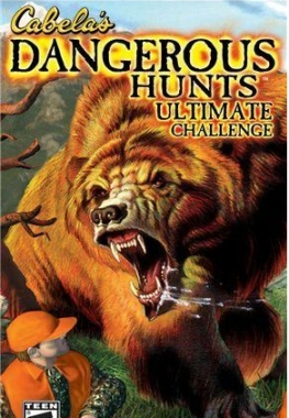 Cabela's Dangerous Hunts Ultimate Challenge[FULL][ENG] [2006, Охота]