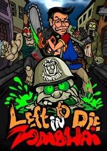 Left to Die in Zombhai [Minis] (2011)