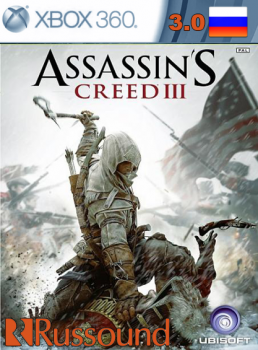 Assassins Creed 3 [PAL/RUSSOUND] [LT+3.0]