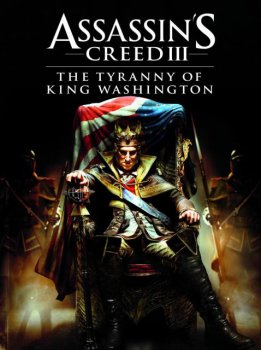 [PS3]Assassin's Creed 3: Tyranny of King Washington - The Infamy (DLC) [USA/RUS]