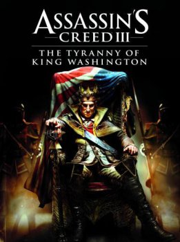 [XBOX360][Freeboot]Assassin's Creed 3 DLC: The Tyranny of King Washington - The Infamy [DLC][Russound]
