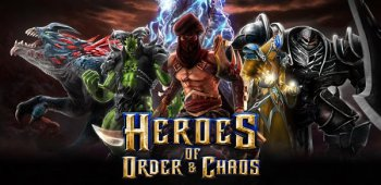 [Android]Heroes of Order & Chaos (2013) Android