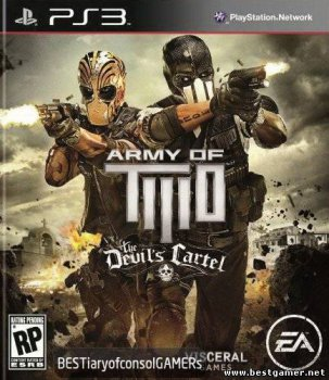 [PS3][PS3]Army of Two The Devils Cartel All DLC[EUR\ENG][4.30]-от BESTiaryofconsolGAMERs