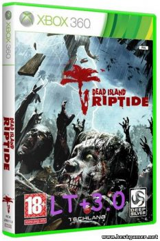[XBOX360]Dead Island Riptide (2013) [Region Free/ENG] [LT+ v3.0/16202]