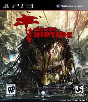 [PS3] Dead Island: Riptide [EUR/ENG]