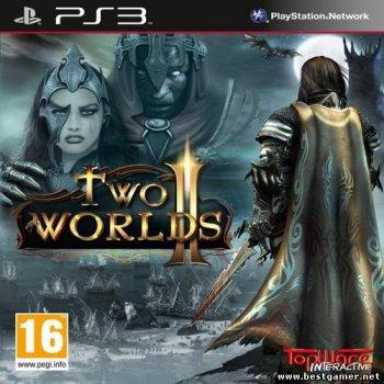 [PS3]Two Worlds II [PAL] [RUS\ENG] [Repack] [2хDVD5] от 5.05.13
