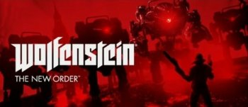 E3 2013: Трейлер Wolfenstein: The New Order