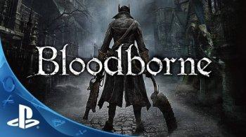 Bloodborne - новый проект от создателя Demon's Souls, и Dark Souls