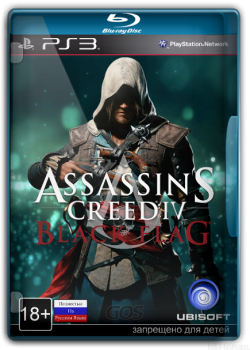 [PS3]Assassin's Creed IV: Black Flag (2013) [FULL] [EUR] [RUS] [RUSSOUND] [REPACK] [4.21+]