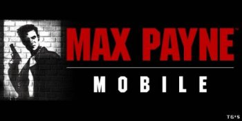 [Android] Max Payne Mobile (1.0) [Action, 3D, ENG/RUS] (2012)