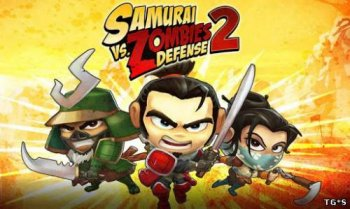 Samurai vs Zombies Defense 2 (2013) Android