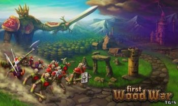 First Wood War - война деревянных людей (2013) Android