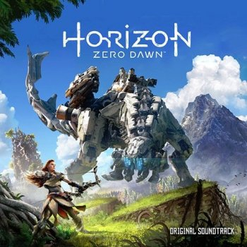 OST - Horizon: Zero Dawn [Original Game Soundtrack] (2017)