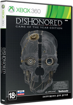 Dishonored: Game of the Year Edition [PAL/RUS]