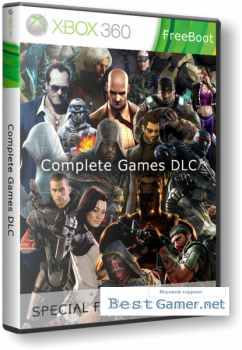 Complete Games DLC (2005-2012) (Freeboot)(от 02.05.2017)