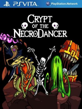 Crypt of the NecroDancer (2016) [PSVita] [EUR] 3.65 [NoNpDrm] [License] [Ru/En]
